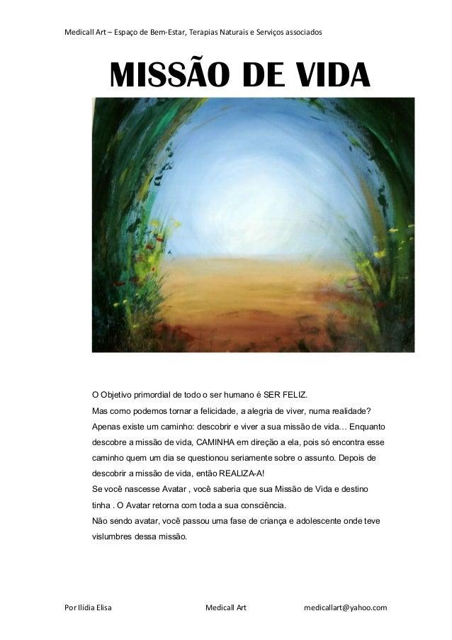Medicall Art – Espaço de Bem-Estar, Terapias Naturais e Serviços associados Por Ilídia Elisa Medicall Art medicallart@yaho...