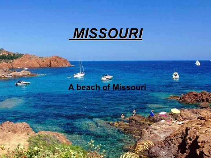 MISSOURI A  beach  of Missouri