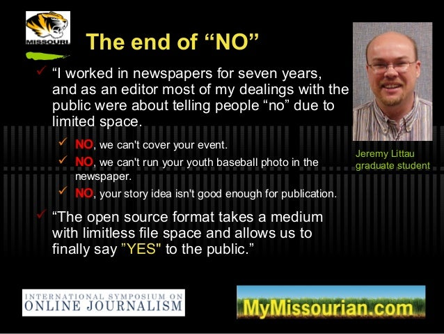 """The end of """"NO""""  """"I worked in newspapers for seven years, and as an editor most of my dealings with the public were about..."""