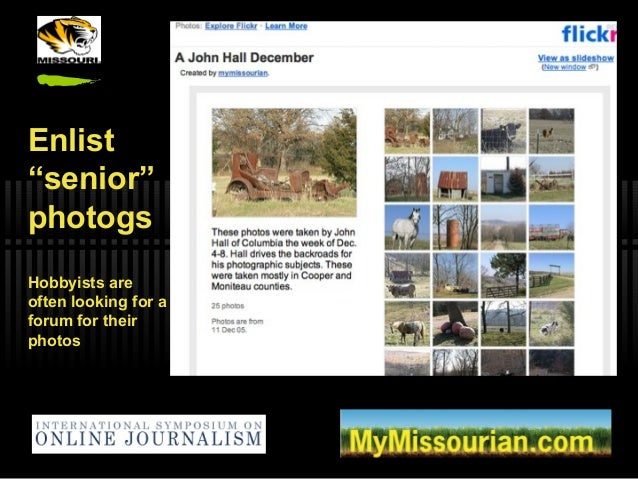 """Enlist """"senior"""" photogs Hobbyists are often looking for a forum for their photos"""
