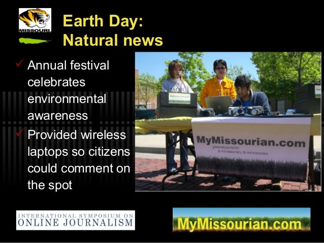 Earth Day: Natural news  Annual festival celebrates environmental awareness  Provided wireless laptops so citizens could...