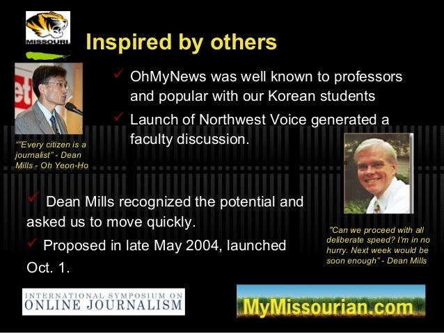 Inspired by others  OhMyNews was well known to professors and popular with our Korean students  Launch of Northwest Voic...