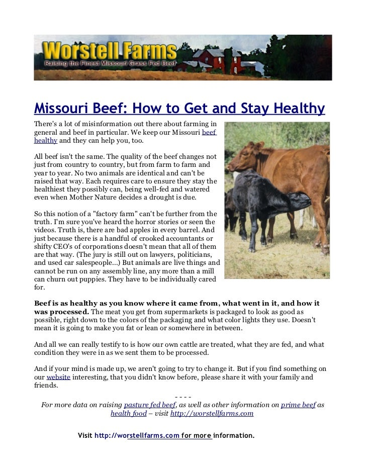 Missouri Beef: How to Get and Stay HealthyTheres a lot of misinformation out there about farming ingeneral and beef in par...