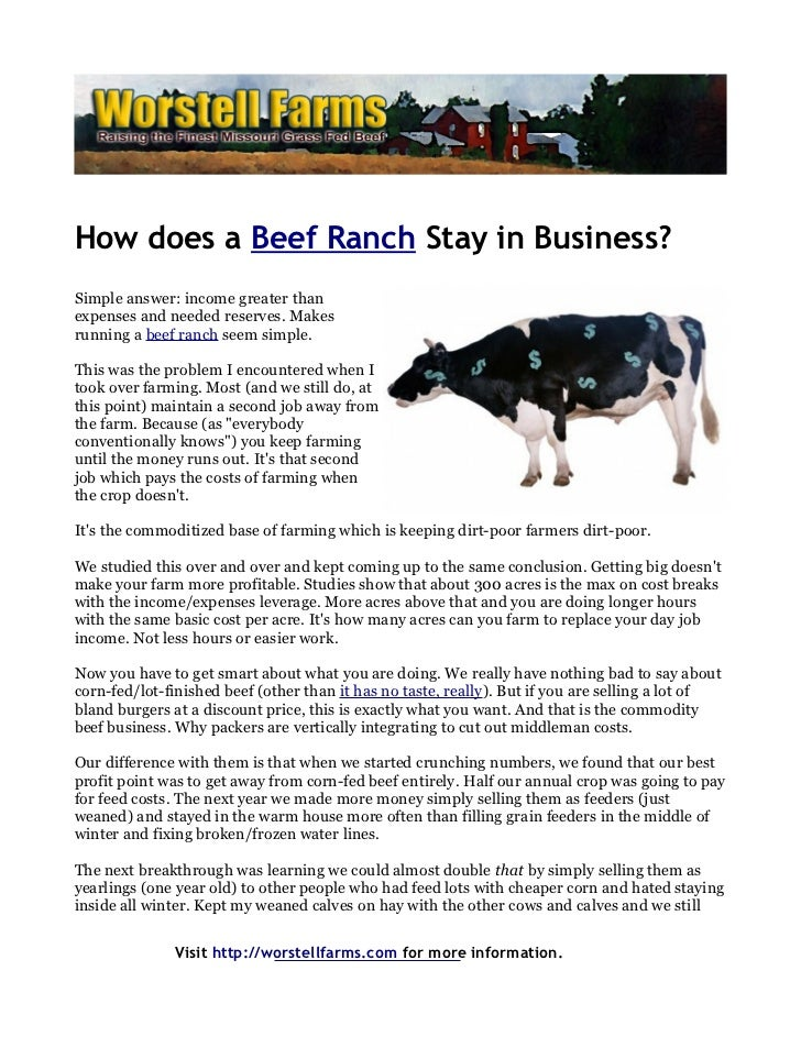 How does a Beef Ranch Stay in Business?Simple answer: income greater thanexpenses and needed reserves. Makesrunning a beef...