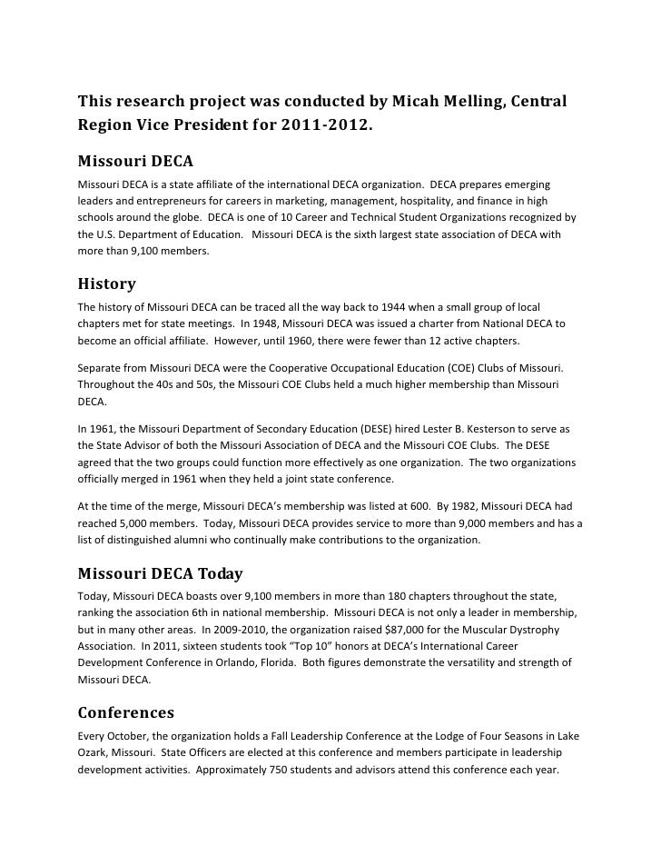 This research project was conducted by Micah Melling, CentralRegion Vice President for 2011-2012.Missouri DECAMissouri DEC...