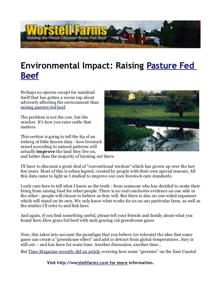 Environmental Impact: Raising Pasture FedBeefPerhaps no species except for mankinditself that has gotten a worse rap about...