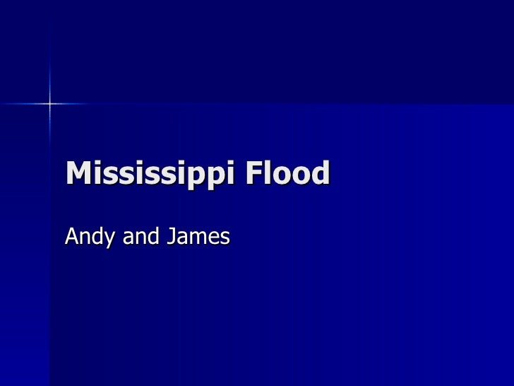 Mississippi Flood Andy and James