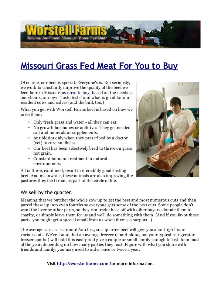 Missouri Grass Fed Meat For You to BuyOf course, our beef is special. Everyones is. But seriously,we work to constantly im...
