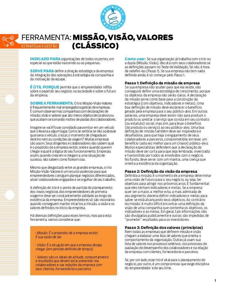 ferramenta: MISSÃO, VISÃO, VALORESestratégia e gestão (CLÁSSICO) INDICADO PARA organizações de todos os portes, em        ...