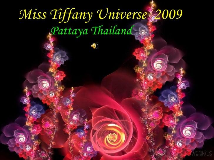 Miss Tiffany Universe  2009 Pattaya Thailand