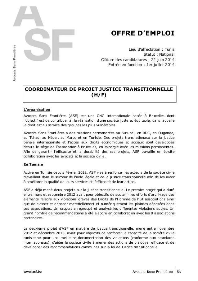 www.asf.be OFFRE D'EMPLOI Lieu d'affectation : Tunis Statut : National Clôture des candidatures : 22 juin 2014 Entrée en f...