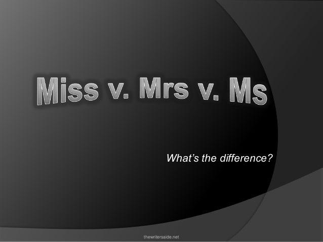 miss v mrs v ms