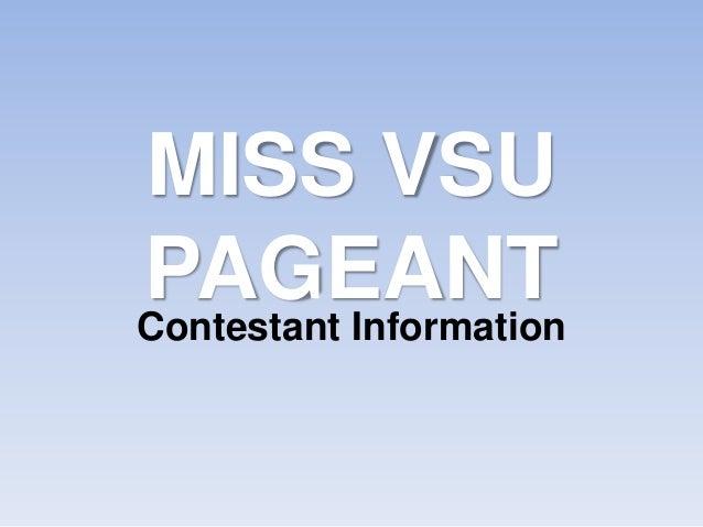 MISS VSUPAGEANTContestant Information