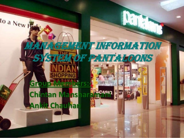 pantaloons case study Pantaloon retail (i) ltd (pril) recently announced its mega expansion plans the company is expected to multiply its retail space by 5 times by 2009 and has set a revenue target of rs90bn the company has also ventured into home solutions segment and is expecting this segment to.