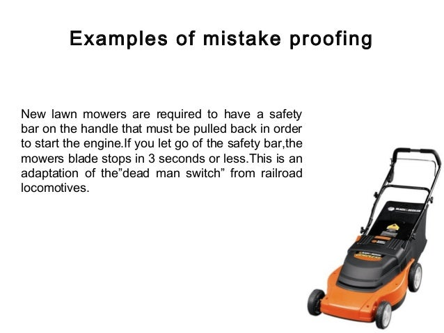 Mistake Proofing Technique