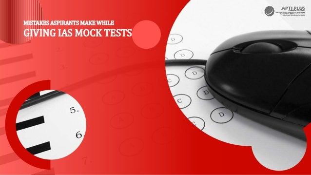 MISTAKES ASPIRANTS MAKE WHILE GIVING IAS MOCK TESTS