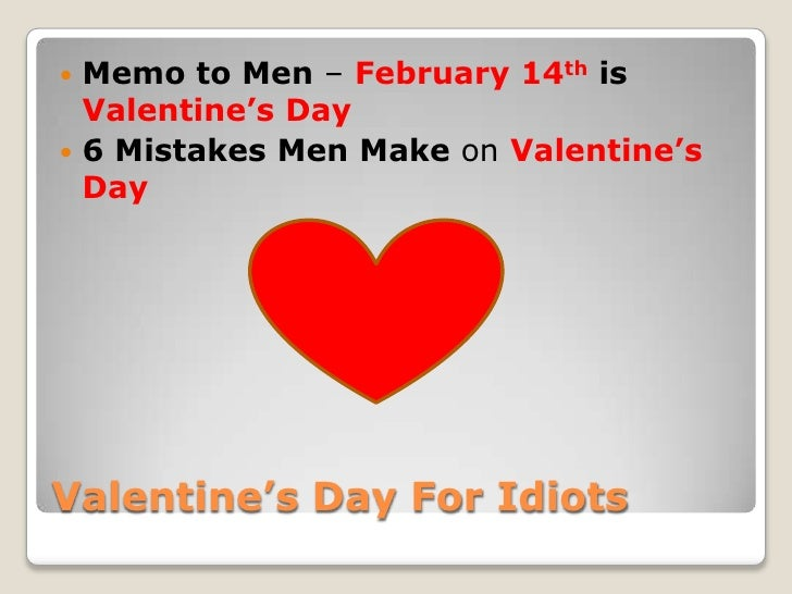 Mistakes men make on valentines day for What to get guys on valentines day
