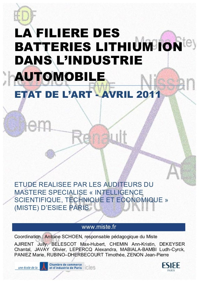 LA FILIERE DES BATTERIES LITHIUM ION DANS L'INDUSTRIE AUTOMOBILE ETAT DE L'ART - AVRIL 2011 ETU...