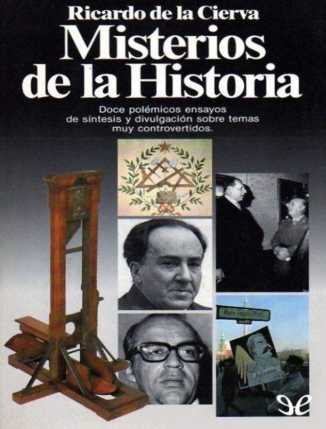 Doce polémicos ensayos de divulgación que tratan temas como la masonería, la caída del comunismo, Juan Carlos I, el separa...