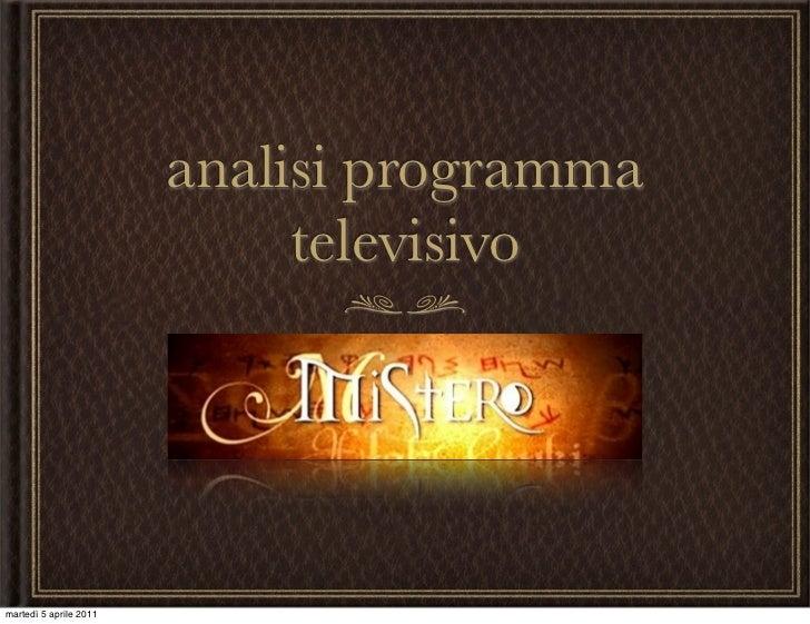 analisi programma                             televisivomartedì 5 aprile 2011