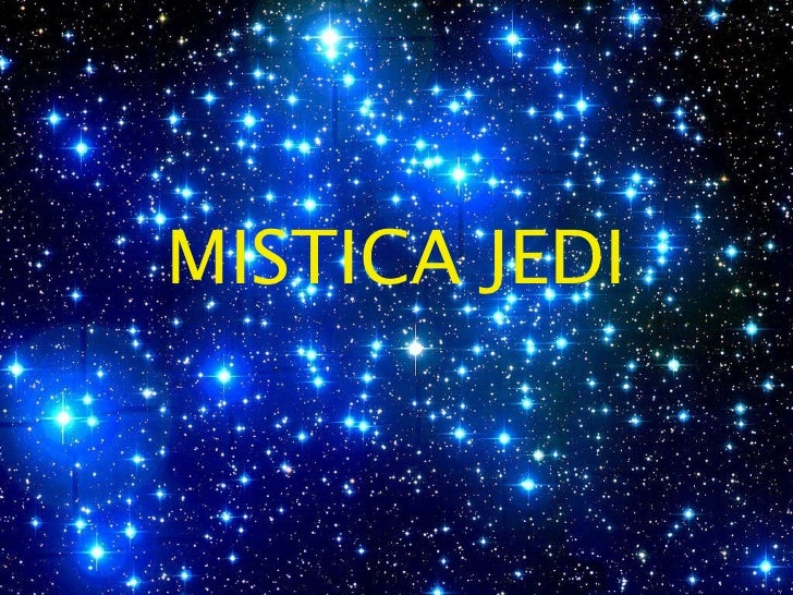 MISTICA JEDI     1