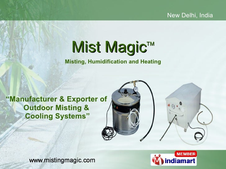 """Mist Magic TM Misting, Humidification and Heating """" Manufacturer & Exporter of  Outdoor Misting &  Cooling Systems"""""""