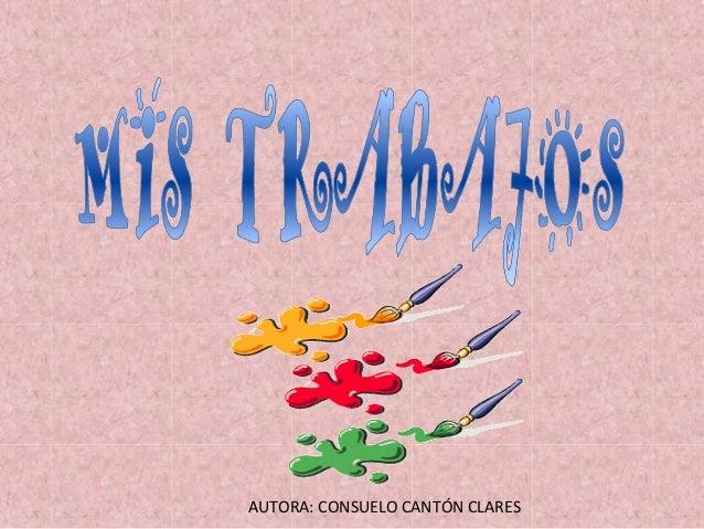 AUTORA: CONSUELO CANTÓN CLARES