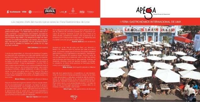 Los mejores chefs del mundo opinan sobre la I Feria Gastronómica de Lima I FERIA GASTRONÓMICA INTERNACIONAL DE LIMA Tenéis...