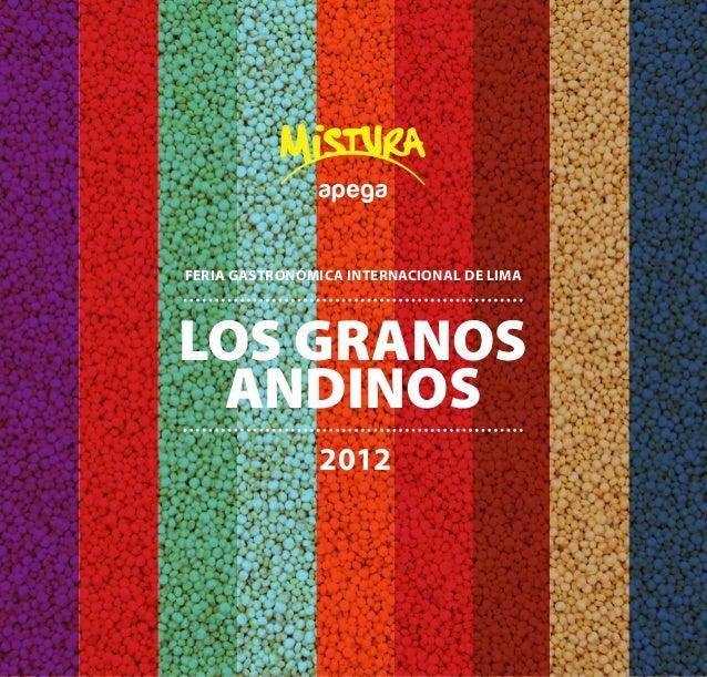 FERIA GASTRONÓMICA INTERNACIONAL DE LIMA  LOS GRANOS  ANDINOS  2012