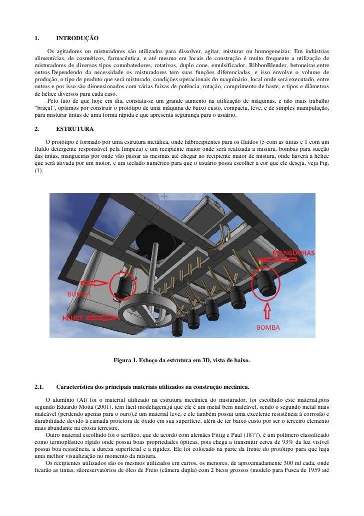 1.      INTRODUÇÃO     Os agitadores ou misturadores são utilizados para dissolver, agitar, misturar ou homogeneizar. Em i...