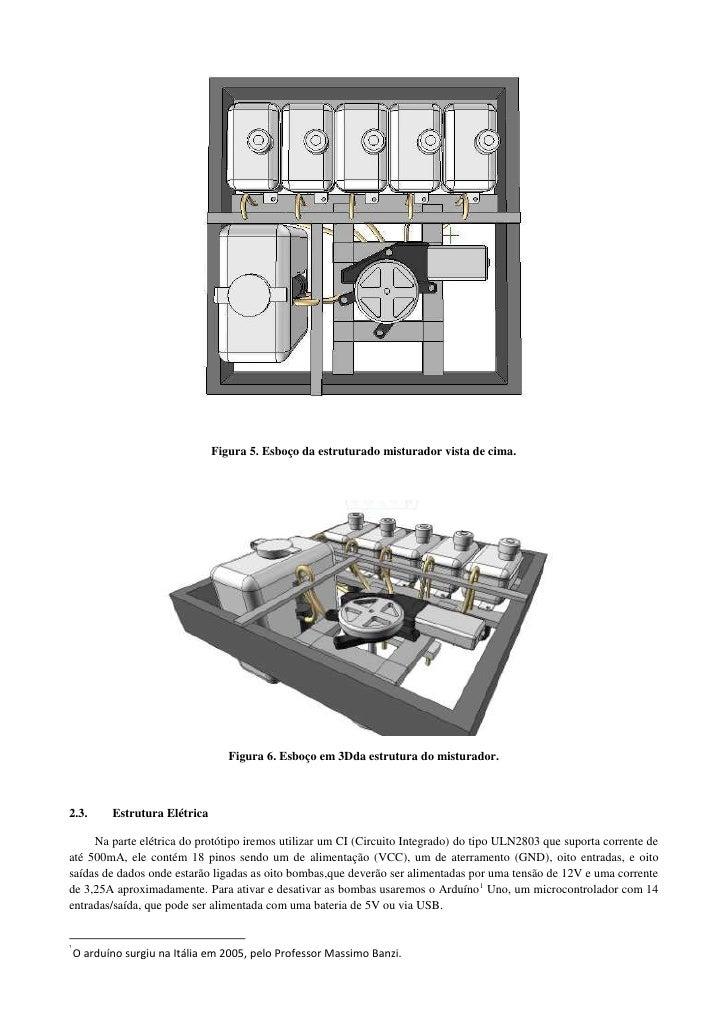 Figura 5. Esboço da estruturado misturador vista de cima.                                   Figura 6. Esboço em 3Dda estru...