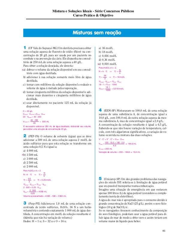 01  Mistura e Soluções Ideais - Série Concursos Públicos  Curso Prático & Objetivo  Misturas/ sem Rreação  1 (UF Vale do S...