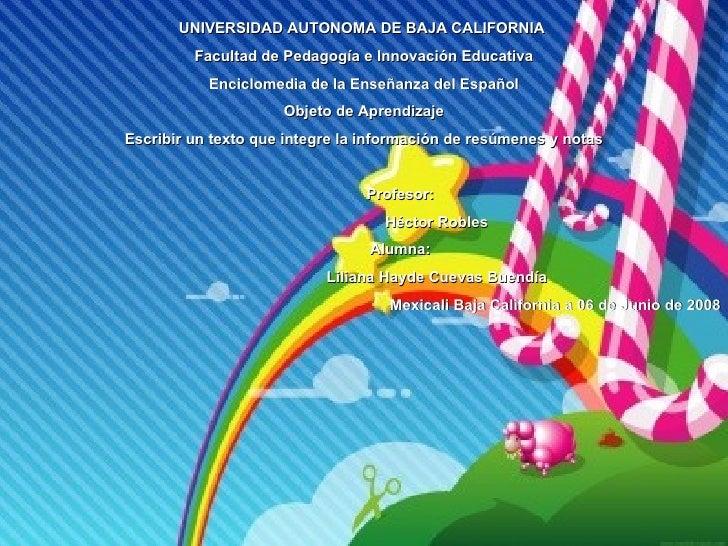 UNIVERSIDAD AUTONOMA DE BAJA CALIFORNIA  Facultad de Pedagogía e Innovación Educativa Enciclomedia de la Enseñanza del Esp...