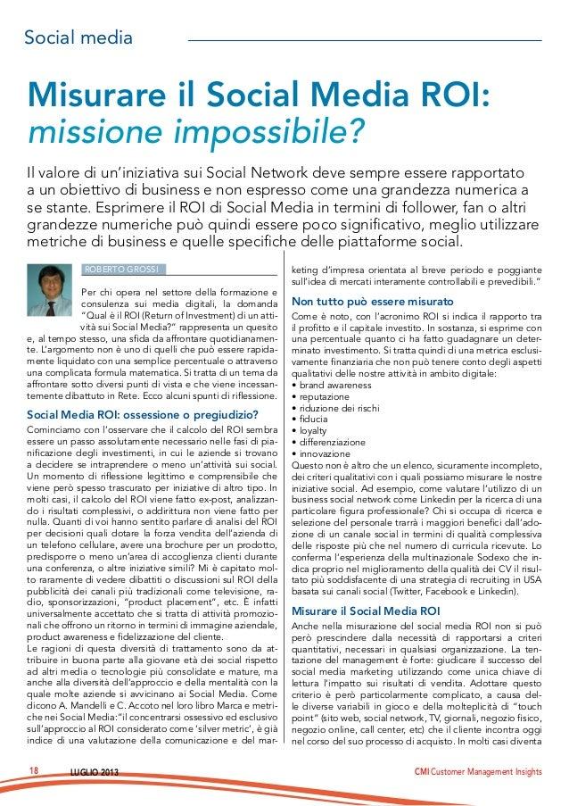Luglio 2013 CMI Customer Management Insights18 Roberto Grossi Per chi opera nel settore della formazione e consulenza sui ...