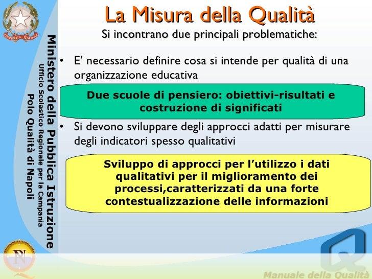 La Misura della Qualità Si incontrano due principali problematiche: <ul><li>E' necessario definire cosa si intende per qua...
