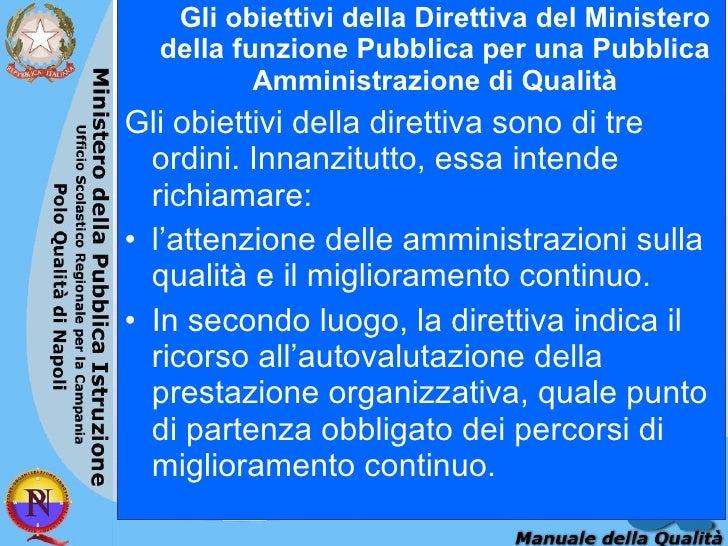 <ul><li>Gli obiettivi della Direttiva del Ministero della funzione Pubblica per una Pubblica Amministrazione di Qualità </...