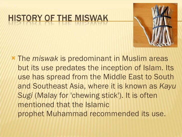 Image result for HISTORY OF THE MISWAK
