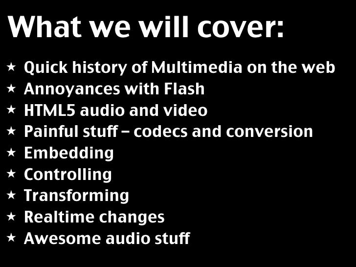 Multimedia on the web - HTML5 video and audio Slide 3