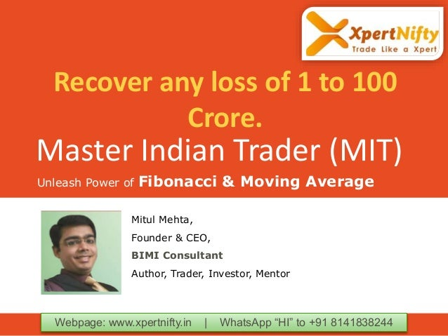 "Master Indian Trader (MIT) Unleash Power of Fibonacci & Moving Average Webpage: www.xpertnifty.in | WhatsApp ""HI"" to +91 8..."