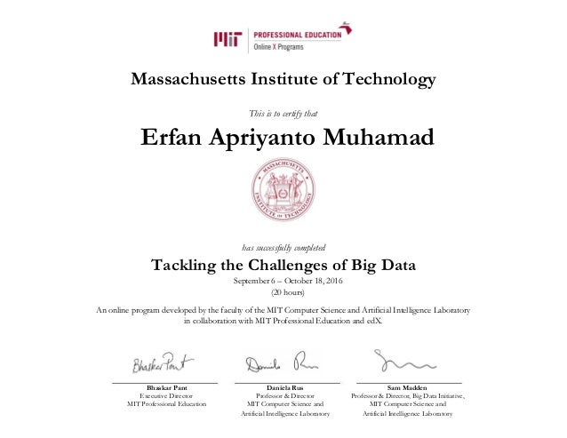 Massachusetts Institute of Technology This is to certify that Erfan Apriyanto Muhamad has successfully completed Tackling ...