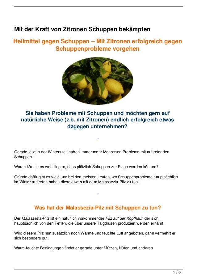 Mit der Kraft von Zitronen Schuppen bekämpfenHeilmittel gegen Schuppen – Mit Zitronen erfolgreich gegen               Schu...