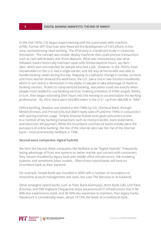 5 © 2016 ALL RIGHTS RESERVED. DIGITAL BANKING MANIFESTO: THE END OF BANKS? In the mid 1970s, Citi began experimenting with...