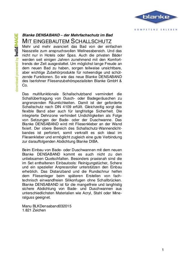 1 Blanke DENSABAND – der Mehrfachschutz im Bad MIT EINGEBAUTEM SCHALLSCHUTZ Mehr und mehr avanciert das Bad von der...