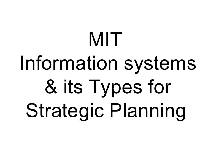 MIT  Information systems & its Types for Strategic Planning