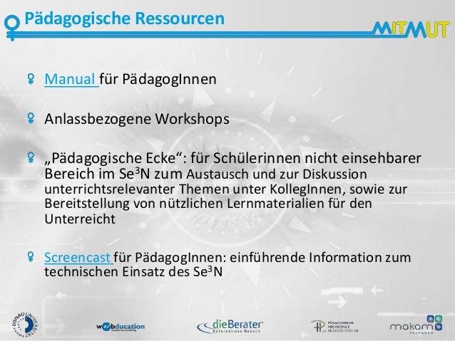 """Pädagogische Ressourcen Manual für PädagogInnen Anlassbezogene Workshops """"Pädagogische Ecke"""": für Schülerinnen nicht einse..."""