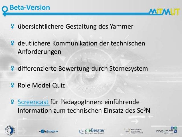 Beta-Version übersichtlichere Gestaltung des Yammer deutlichere Kommunikation der technischen Anforderungen differenzierte...