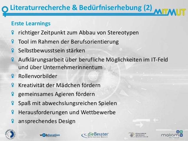 Literaturrecherche & Bedürfniserhebung (2) Erste Learnings richtiger Zeitpunkt zum Abbau von Stereotypen Tool im Rahmen de...