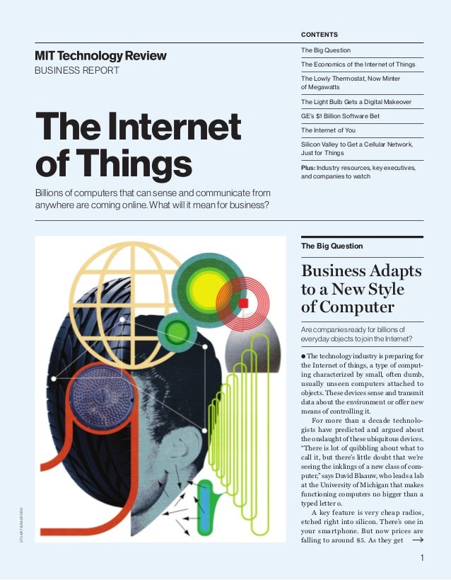 1 STUARTBRADFORD The Internet of Things Billions of computers that can sense and communicate from anywhere are coming onli...