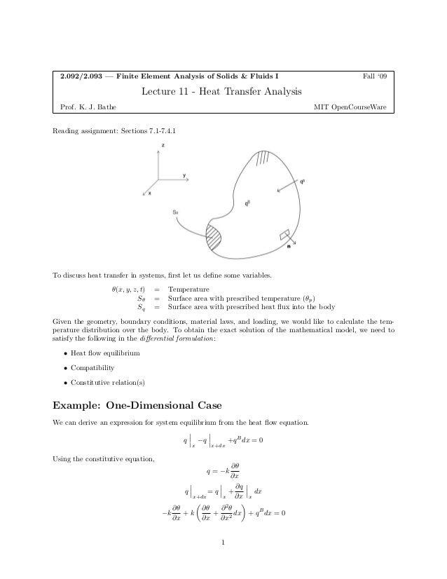 2.092/2.093 — Finite Element Analysis of Solids  Fluids I  Fall '09  Lecture 11 -Heat Transfer Analysis  Prof. K. J. Bathe...
