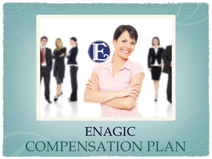 ENAGIC COMPENSATION PLAN